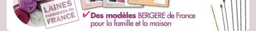 Des modèles Bergere de France